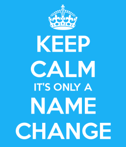 keep-calm-its-only-a-name-change